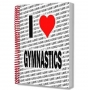 I Love Gymnastics A5 Notebook